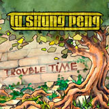 tu_shung_peng_-_trouble-time