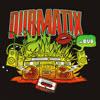 dubmatix in dub cover