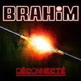 brahim_-_deconnecte