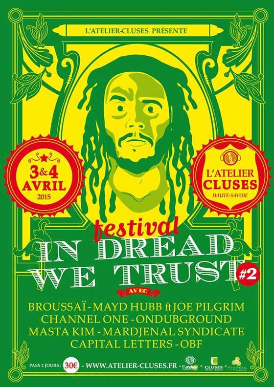 [74] - IN DREAD WE TRUST FESTIVAL #2 : CHANNEL ONE + MAYD HUBB meets JOE PILGRIM + ONDUBGROUND + OBF
