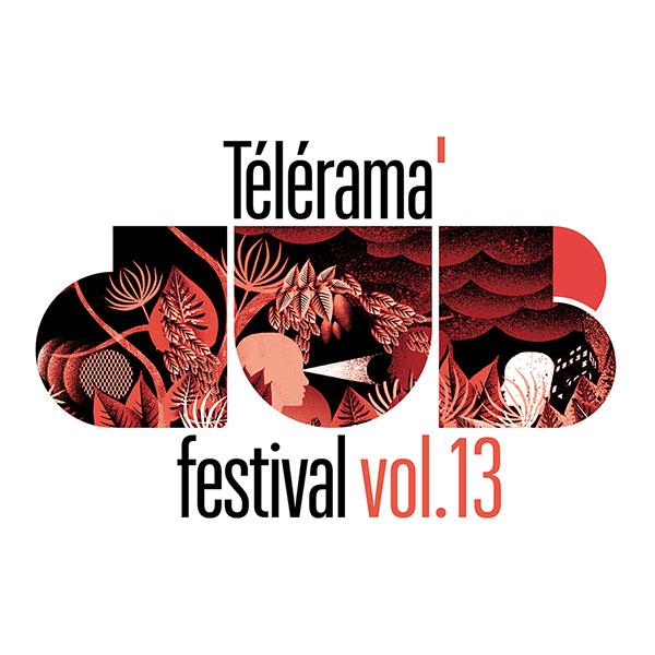 [44] - TELERAMA DUB FESTIVAL #13 - PANDA DUB + MAYD HUBB + ATILI BANDALERO + RDH
