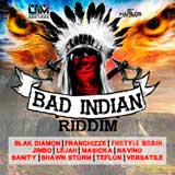 bad indian riddim
