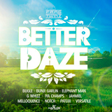 better daze riddim