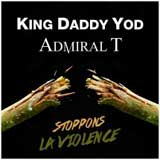 daddy-yod-admiral-t-stoppons-la-violence