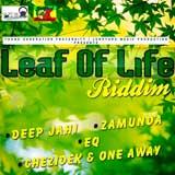 leaf of life riddim