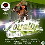 loyalty riddim