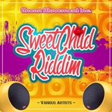 sweet child riddim