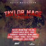 taylor made riddim