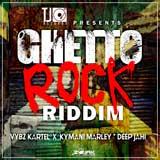 ghetto rock riddim