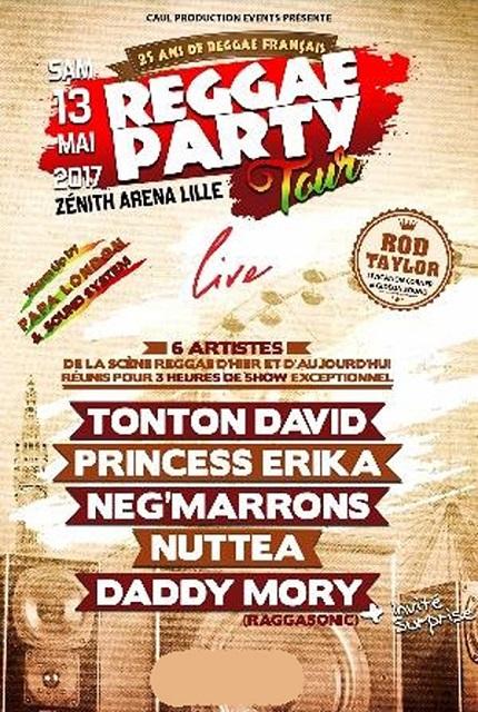 [59] - REGGAE PARTY TOUR LIVE - TONTON DAVID + PRINCESS ERIKA + NEG' MARRONS + DADDY MORY + NUTTEA