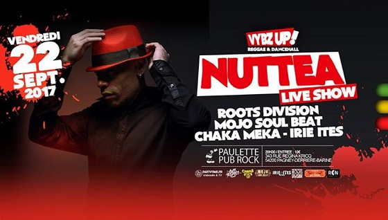 NUTTEA + ROOTS DIVISION + MOJO SOUL BEAT + CHAKA MEKA + IRIE ITES